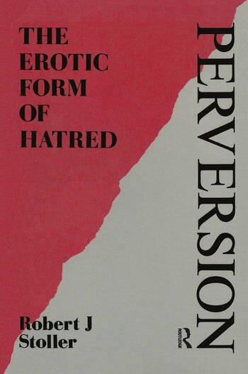 Perversion The Erotic Form of Hatred book cover