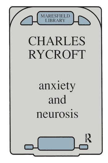 Anxiety and Neurosis book cover