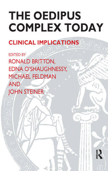 The Oedipus Complex Today Clinical Implications book cover