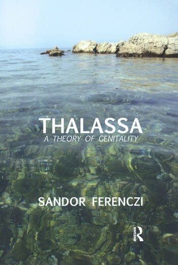 Thalassa A Theory of Genitality book cover