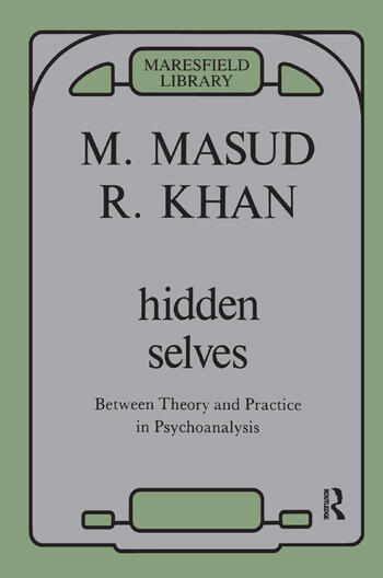 Hidden Selves Between Theory and Practice in Psychoanalysis book cover