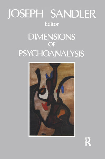 Dimensions of Psychoanalysis A Selection of Papers Presented at the Freud Memorial Lectures book cover
