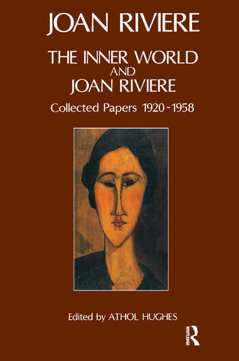 The Inner World and Joan Riviere Collected Papers 1929 - 1958 book cover