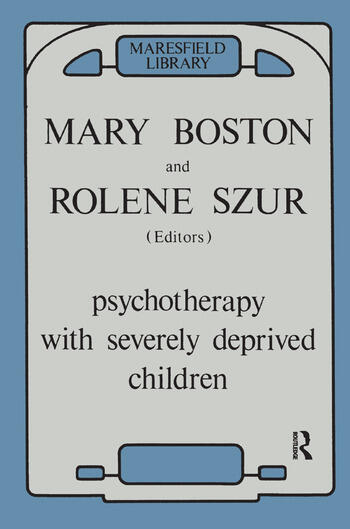 Psychotherapy with Severely Deprived Children book cover