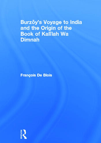 Burzoy's Voyage to India and the Origin of the Book of Kalilah Wa Dimnah book cover