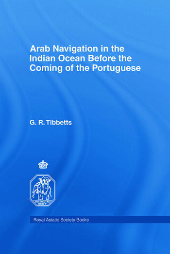 Arab Navigation in the Indian Ocean before the Portuguese book cover