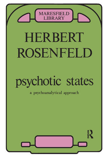 Psychotic States A Psychoanalytic Approach book cover