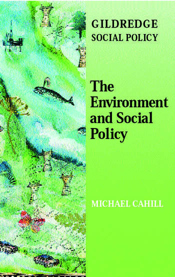 The Environment and Social Policy book cover