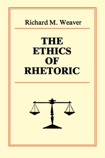 The Ethics of Rhetoric book cover