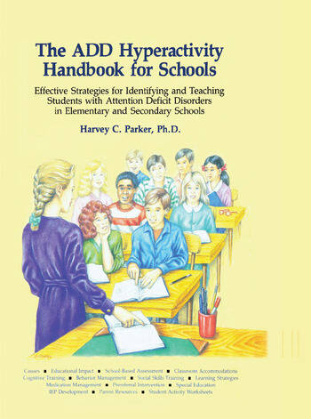 The ADD Hyperactivity Handbook For Schools book cover