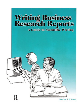 Writing Business Research Reports A Guide to Scientific Writing book cover