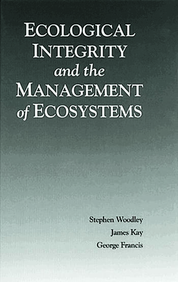 Ecological Integrity and the Management of Ecosystems book cover