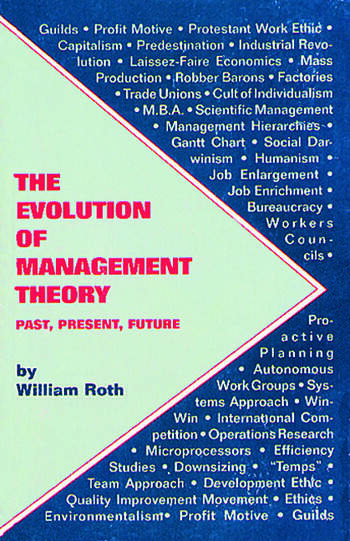 The Evolution of Management Theory Past, Present, Future book cover
