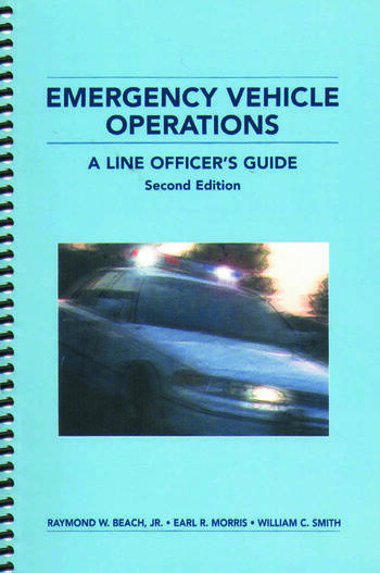 Emergency Vehicle Operations A Line Officer's Guide, Second Edtion book cover