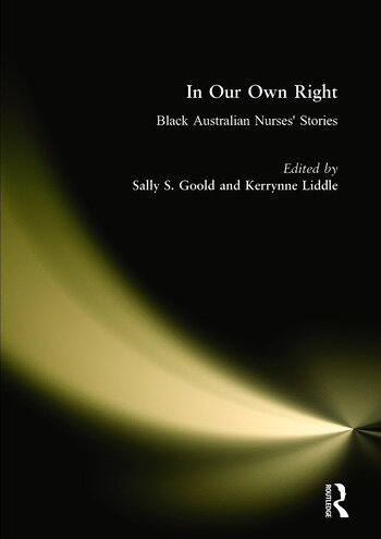 In Our Own Right Black Australian Nurses' Stories book cover