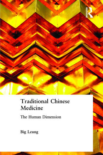 Traditional Chinese Medicine The Human Dimension book cover