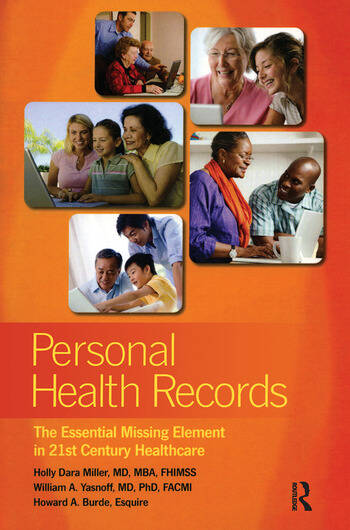Personal Health Records The Essential Missing Element in 21st Century Healthcare book cover