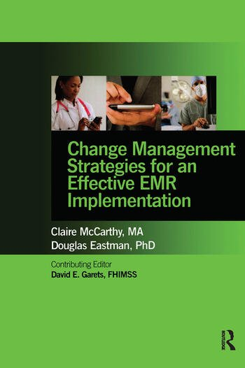 Change Management Strategies for an Effective EMR Implementation book cover
