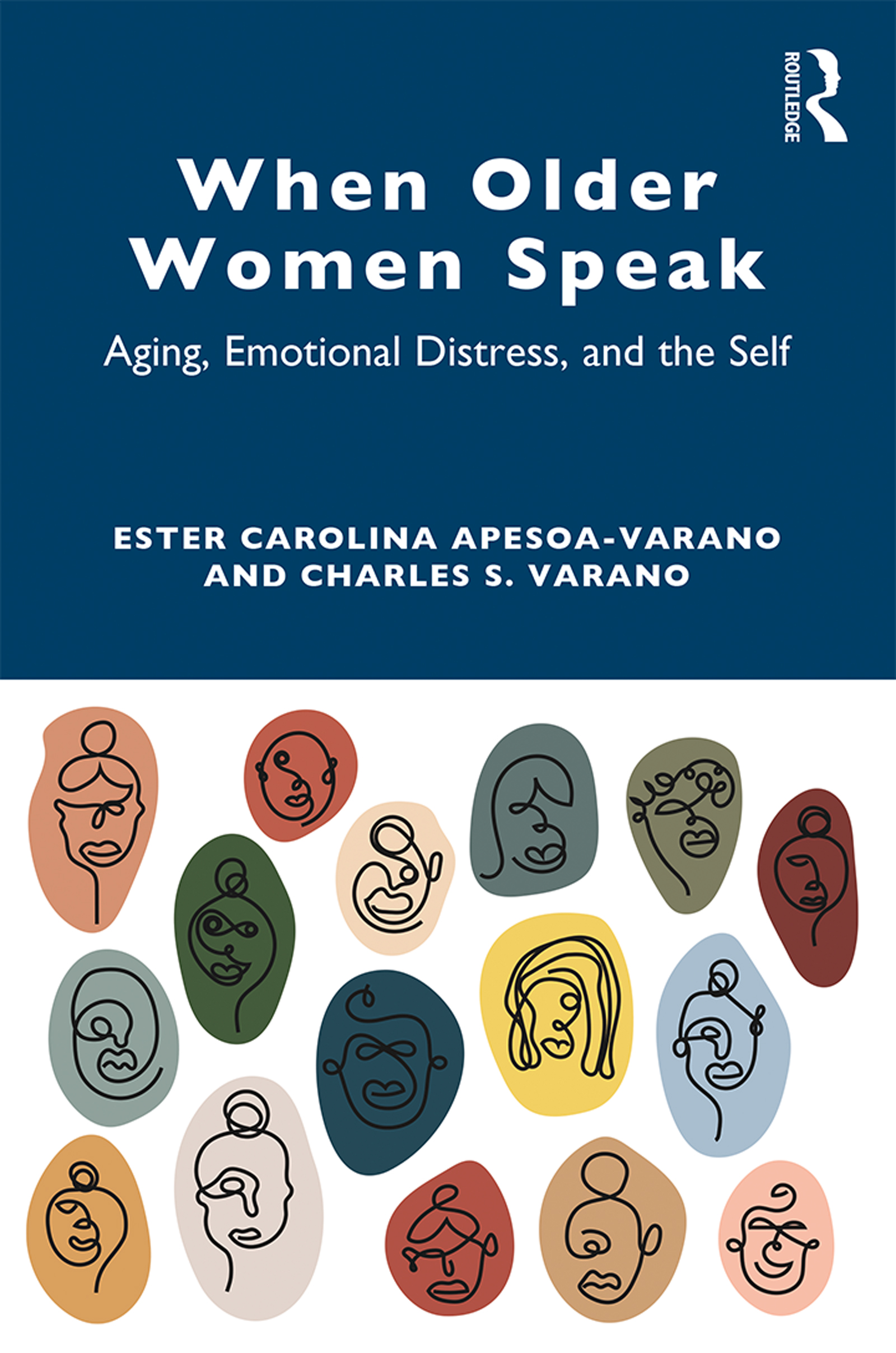 When Older Women Speak Aging, Emotional Distress, and the Self book cover