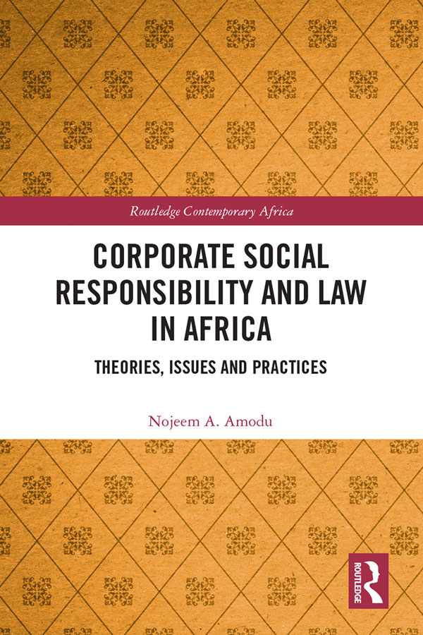 Corporate Social Responsibility and Law in Africa Theories, Issues and Practices book cover