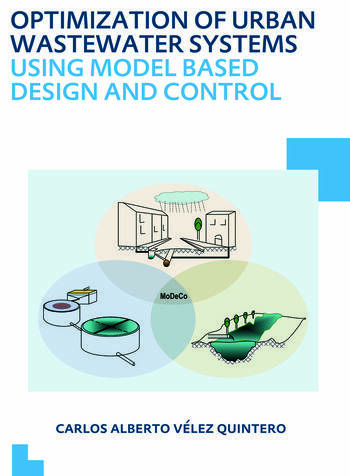 Optimization of Urban Wastewater Systems using Model Based Design and Control UNESCO-IHE PhD Thesis book cover