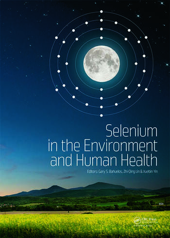 Selenium in the Environment and Human Health book cover