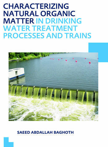Characterizing Natural Organic Matter in Drinking Water Treatment Processes and Trains UNESCO-IHE PhD Thesis book cover