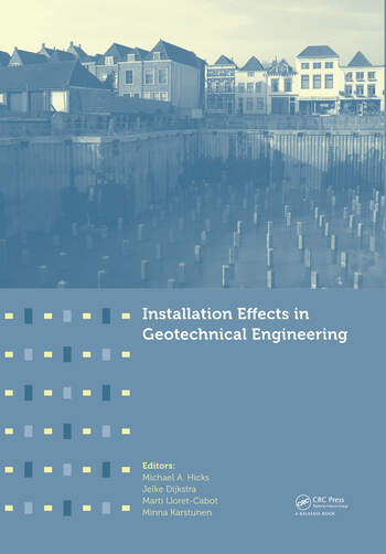 Installation Effects in Geotechnical Engineering book cover