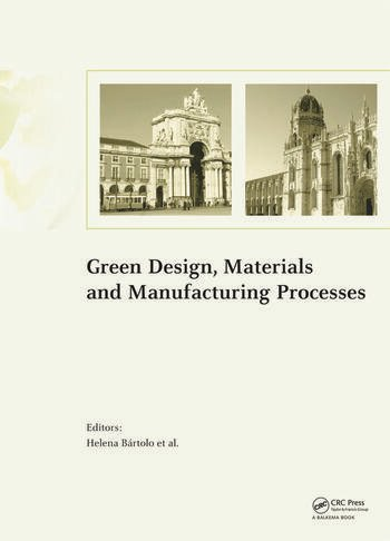 Green Design, Materials and Manufacturing Processes book cover