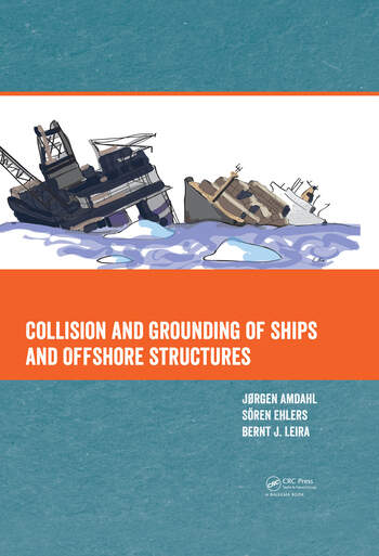 Collision and Grounding of Ships and Offshore Structures book cover