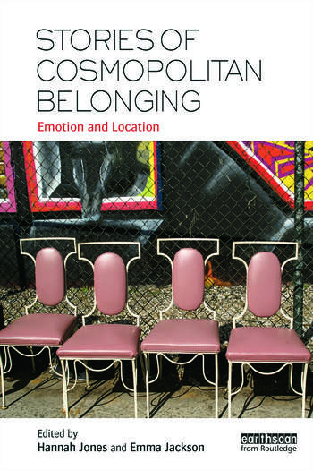 Stories of Cosmopolitan Belonging Emotion and Location book cover