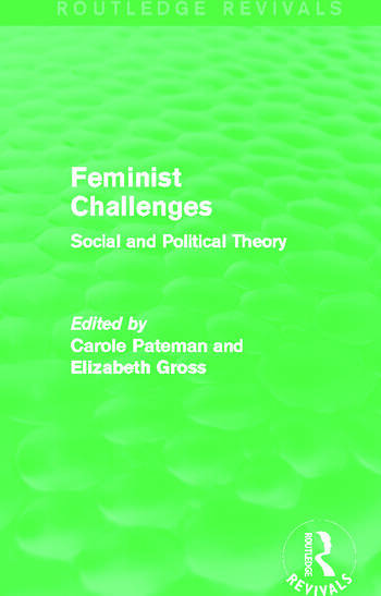 Feminist Challenges Social and Political Theory book cover