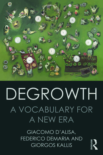 Degrowth A Vocabulary for a New Era book cover