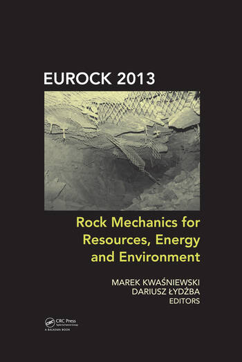 Rock Mechanics for Resources, Energy and Environment book cover