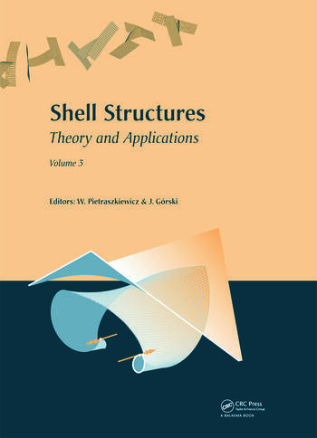 Shell Structures: Theory and Applications Volume 3 book cover