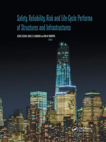 Safety, Reliability, Risk and Life-Cycle Performance of Structures and Infrastructures book cover