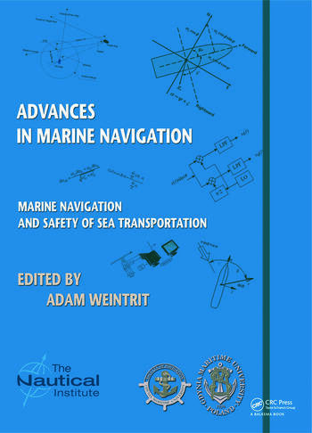 Marine Navigation and Safety of Sea Transportation Advances in Marine Navigation book cover