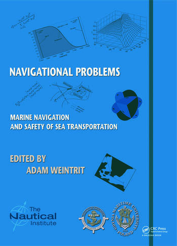 Marine Navigation and Safety of Sea Transportation Navigational Problems book cover