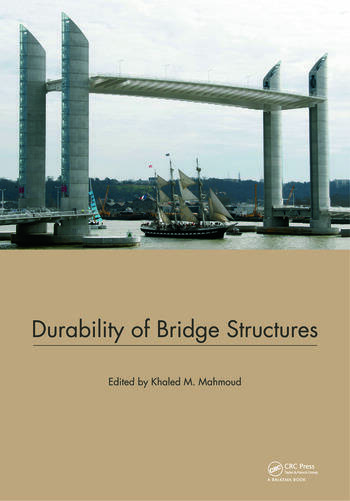 Durability of Bridge Structures Proceedings of the 7th New York City Bridge Conference, 26-27 August 2013 book cover