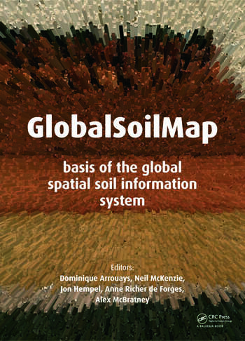 GlobalSoilMap Basis of the global spatial soil information system book cover