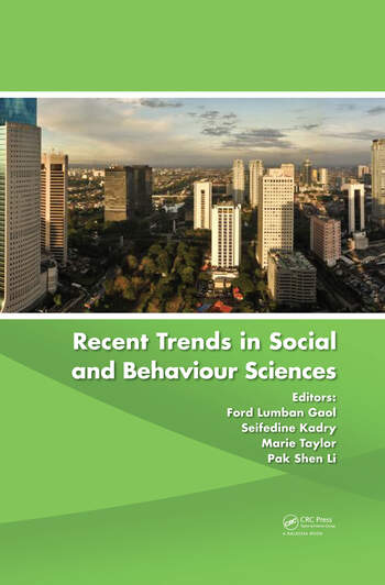 Recent Trends in Social and Behaviour Sciences Proceedings of the International Congress on Interdisciplinary Behaviour and Social Sciences 2013 book cover