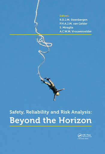 Safety, Reliability and Risk Analysis Beyond the Horizon book cover