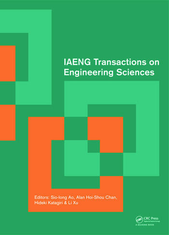 IAENG Transactions on Engineering Sciences Special Issue of the International MultiConference of Engineers and Computer Scientists 2013 and World Congress on Engineering 2013 book cover