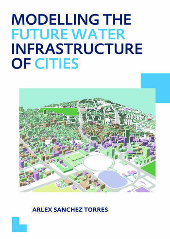 Modelling the Future Water Infrastructure of Cities book cover