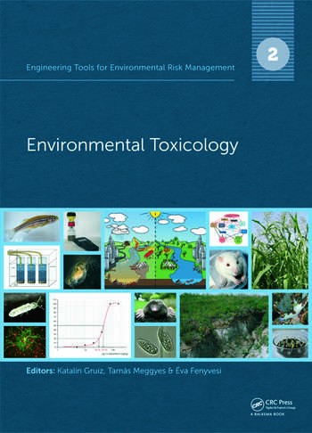 Engineering Tools for Environmental Risk Management 2. Environmental Toxicology book cover