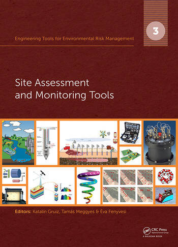 Engineering Tools for Environmental Risk Management 3. Site Assessment and Monitoring Tools book cover