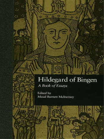Hildegard of Bingen A Book of Essays book cover