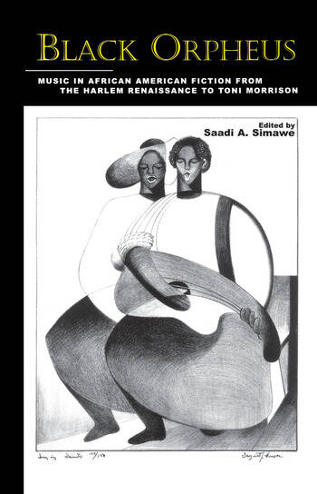Black Orpheus Music in African American Fiction from the Harlem Renaissance to Toni Morrison book cover
