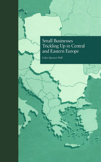 Small Businesses Trickling Up in Central and Eastern Europe book cover