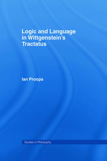Logic and Language in Wittgenstein's Tractatus book cover